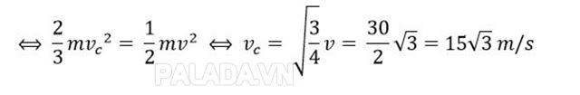 Vận tốc của vật khi động năng bằng 3 lần thế năng
